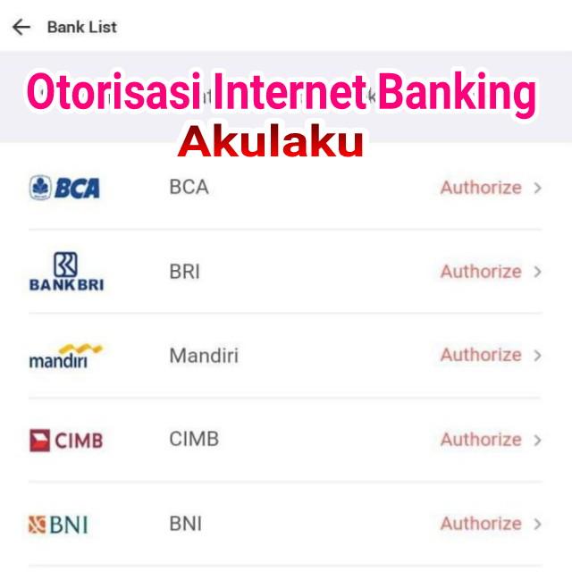 Otorisasi Internet Banking di Akulaku
