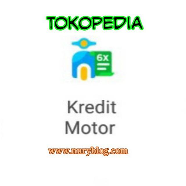 Ajukan Kredit Motor di Tokopedia