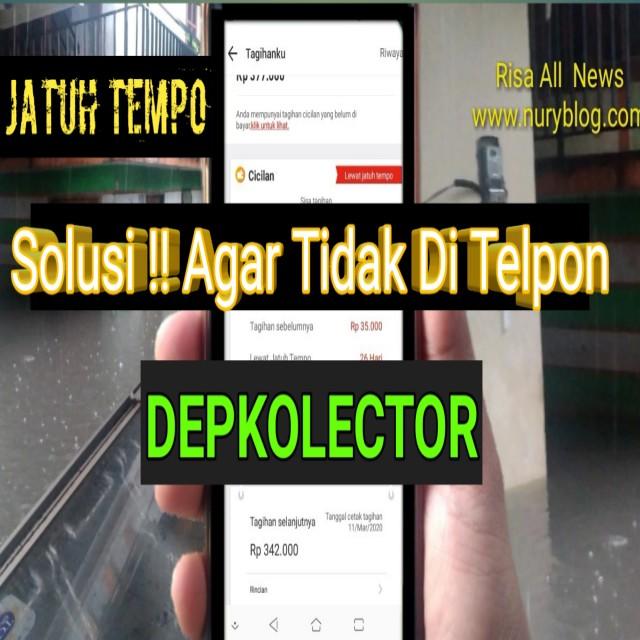Tidak di Telpon Dept Collector