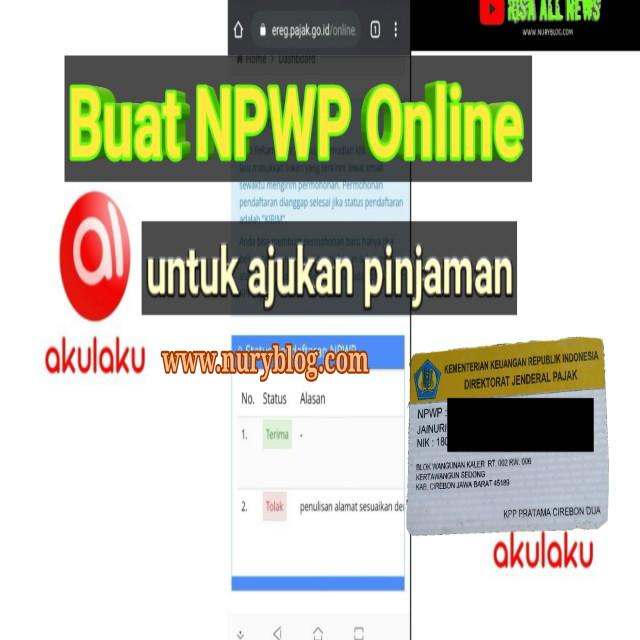 Tidak bisa Pinjam KTA Akulaku Karena NPWP