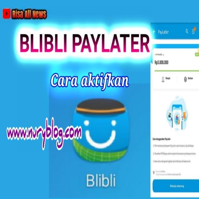 Aktifkan Blibli Paylater
