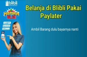 Belanja Blibli Pakai Paylater