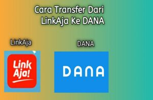 Cara Transfer Dari Aplikasi LinkAja ke DANA