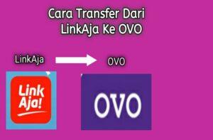 Transfer Dari Aplikasi LinkAja ke OVO