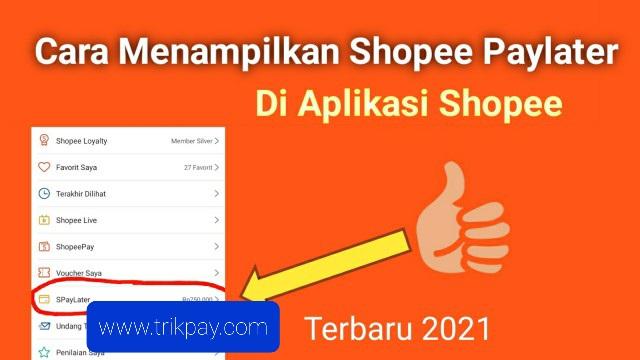 Supaya Aplikasi Shopee Ada Paylater